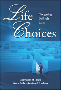 Life Choices Book: Navigating Difficult Paths